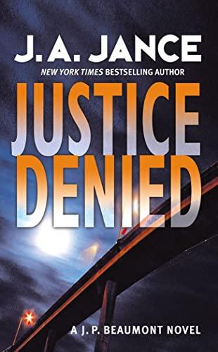 9780007270286: Justice Denied (J. P. Beaumont Mysteries)