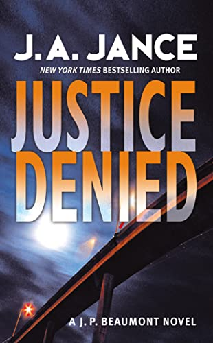 9780007270286: Justice Denied (J. P. Beaumont Mysteries)