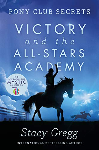 9780007270330: Victory and the All-Stars Academy (Pony Club Secrets, Book 8)