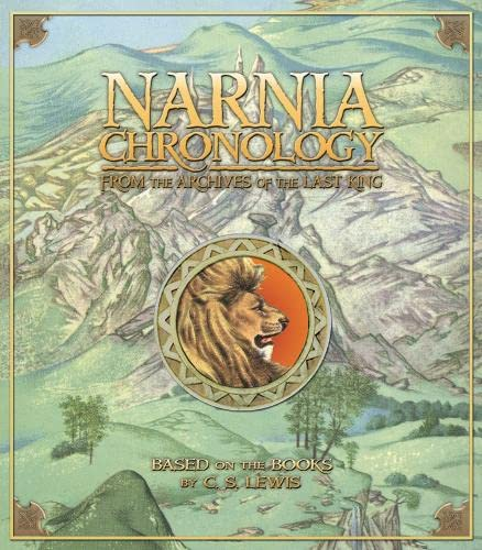 9780007270361: Narnia Chronology: From the Archives of the Last King (Chronicles of Narnia)