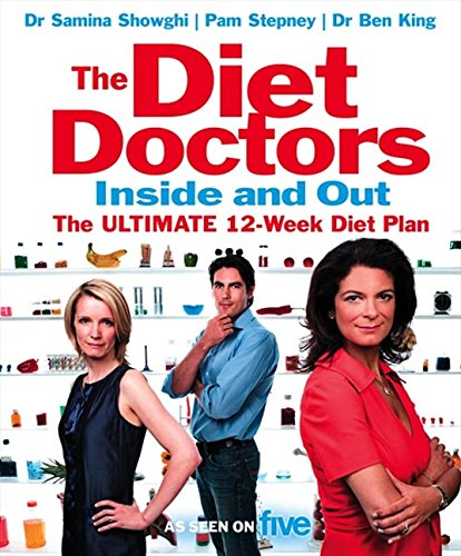 9780007270576: The Diet Doctors Inside and Out: The 12-week plan to make you slim for life