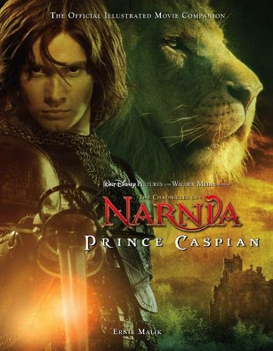 9780007270590: Prince Caspian: The Official Illustrated Movie Companion (The Chronicles of Narnia Film Tie-In)