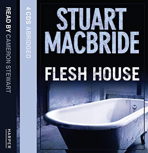 9780007270644: Flesh House (Logan McRae)