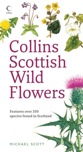 9780007270699: Collins Scottish Wild Flowers