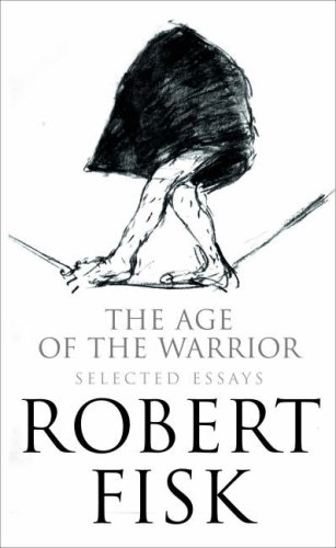 9780007270736: The Age of the Warrior: Selected Writings