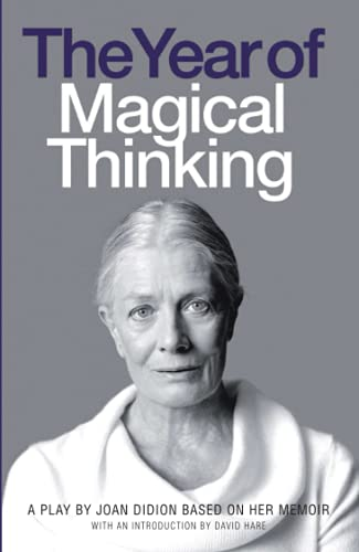 9780007270743: The Year of Magical Thinking: A Play by Joan Didion Based on Her Memoir