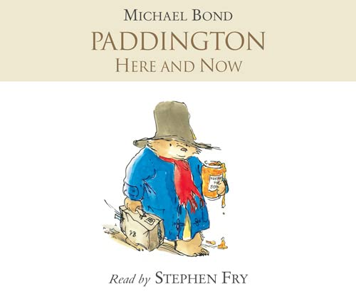9780007270866: Paddington Here and Now