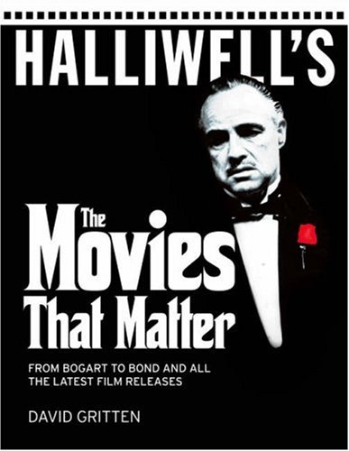 9780007271061: Halliwell's: The Movies that Matter