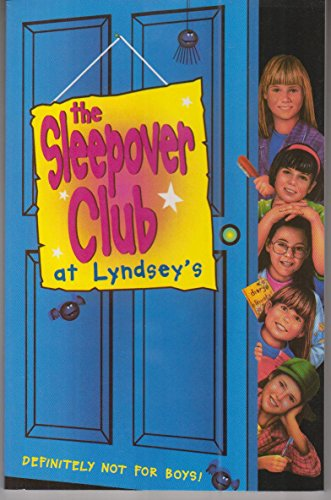 9780007271344: The Sleepover Club at Lyndsey's: Definitely Not For Boys! (The Sleepover Club, Book 2)