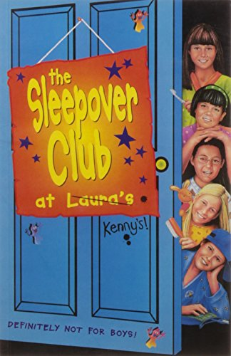 9780007271375: The Sleepover Club at Laura's: Definitely Not For Boys! (The Sleepover Club, Book 5)