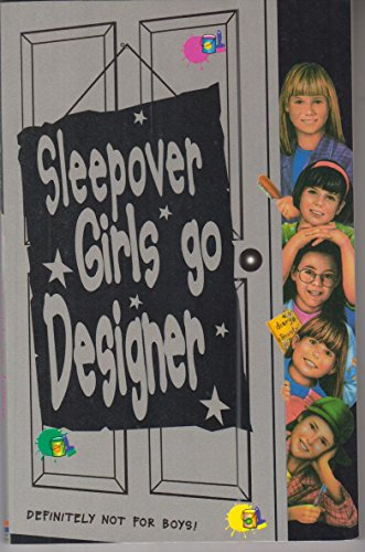 9780007271481: Sleepover Girls Go Designer (The Sleepover Club)