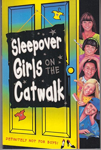 9780007271528: Sleepover Girls on the Catwalk (The Sleepover Club)