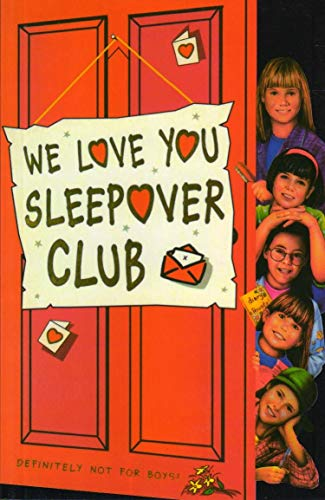 9780007271580: We Love You, Sleepover Club (The Sleepover Club, Book 26)