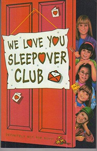 9780007271580: We Love You, Sleepover Club (The Sleepover Club)