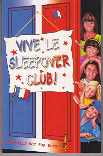 9780007271597: Vive le Sleepover Club! (The Sleepover Club, Book 27)