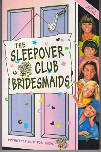 9780007271634: The Sleepover Club Bridesmaids: Wedding Special (The Sleepover Club, Book 31)