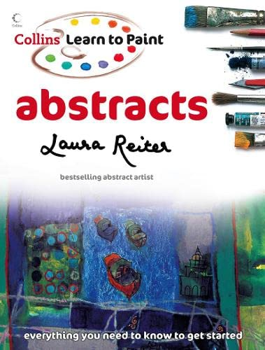 9780007271801: Abstracts (Collins Learn to Paint)
