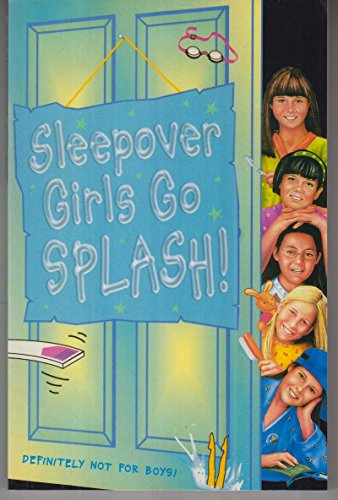 9780007271948: Sleepover Girls Go Splash! (The Sleepover Club)