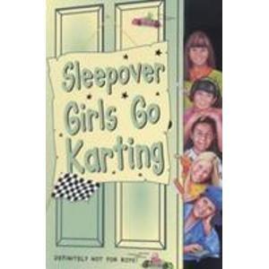 9780007271955: Sleepover Girls Go Karting (The Sleepover Club)