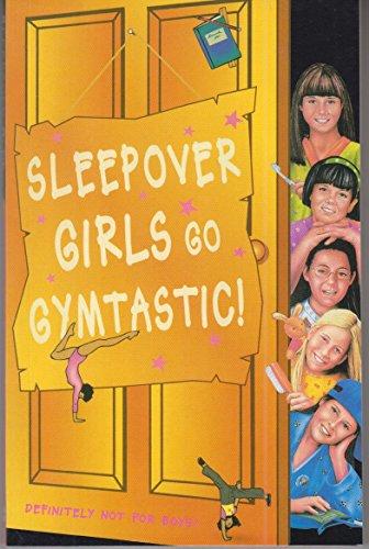 9780007272037: Sleepover Girls Go Gymtastic! (The Sleepover Club, Book 47)