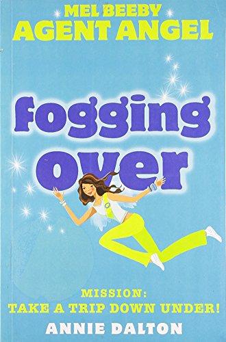 9780007272211: Fogging Over (Mel Beeby, Agent Angel, Book 5)