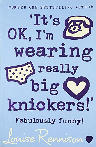 9780007272297: 'It's OK, I'm wearing really big knickers!' (Confessions of Georgia Nicolson, Book 2)