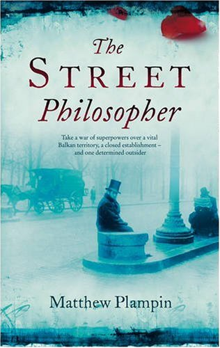 The Street Philosopher: Plampin, Matthew