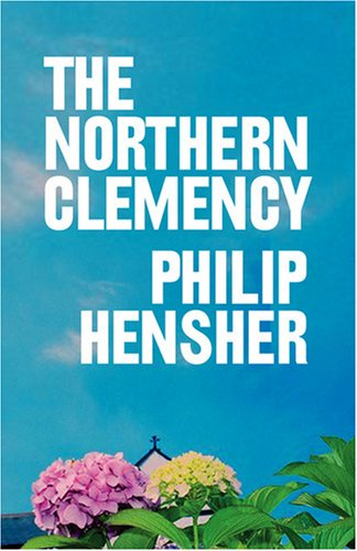 9780007272488: The Northern Clemency
