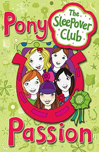 9780007272556: The Sleepover Club: Pony Passion