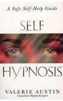 Self Hypnosis 9780007272785 Valerie Austin shares her years of experience and explains in simple terms the quick and easy-to-learn technique for hynotising yourself.