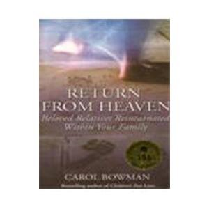 9780007272853: Return From Heaven: Beloved Relatives Reincarnated Within Your Family