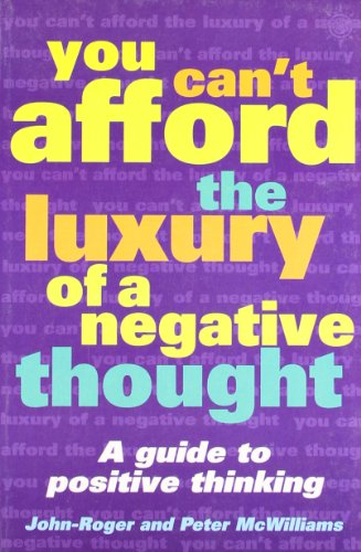 9780007272877: You Can't Afford the Luxury of a Negative Thought