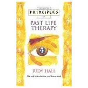 9780007273126: Past Life Therapy: The only introduction you'll ever need (Principles of) (Principles of S.)