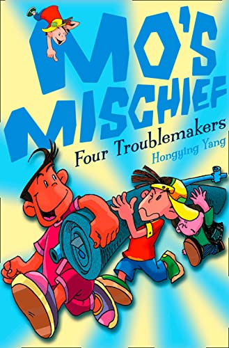 9780007273393: Four Troublemakers (Mo's Mischief, Book 1)