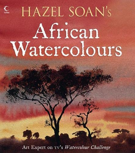 9780007273430: Hazel Soan's African Watercolours