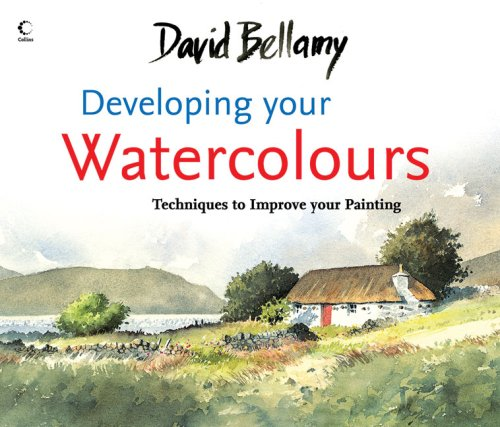 9780007273454: David Bellamy's Developing Your Watercolours