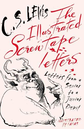 9780007273553: The Illustrated Screwtape Letters: Letters from a Senior to a Junior Devil
