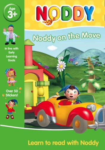 9780007273621: Learn to Read with Noddy - Noddy on the Move