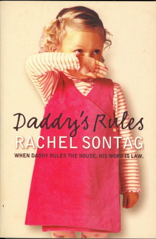 9780007273737: Daddy's Rules, When Daddy Rules the House, His Word Is Law
