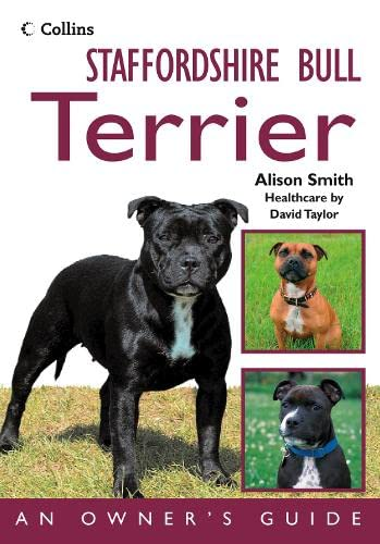 9780007274284: Staffordshire Bull Terrier: An Owner's Guide