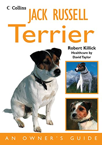 9780007274307: Jack Russell Terrier: An Owner's Guide (Dog Owners Guide)
