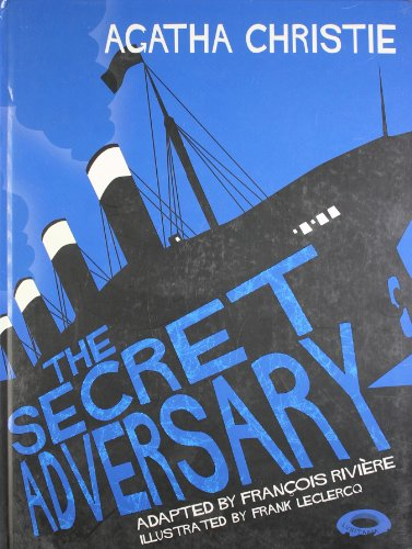 Secret Adversary (0007274610) by Agatha Christie,Francois Riviere,Frank Leclercq, Agatha Christie