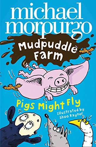 9780007274635: Pigs Might Fly! (Mudpuddle Farm)