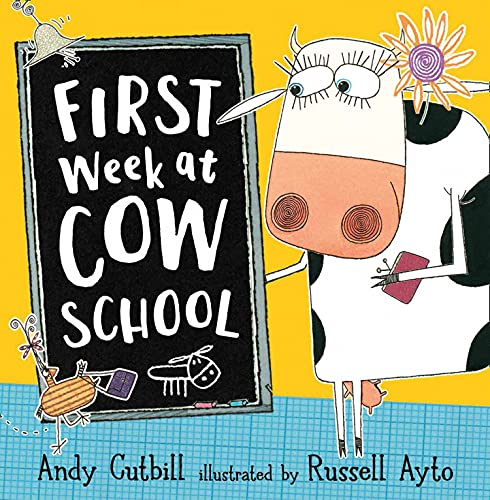 FIRST WEEK AT COW SCHOOL: Cutbill, Andy