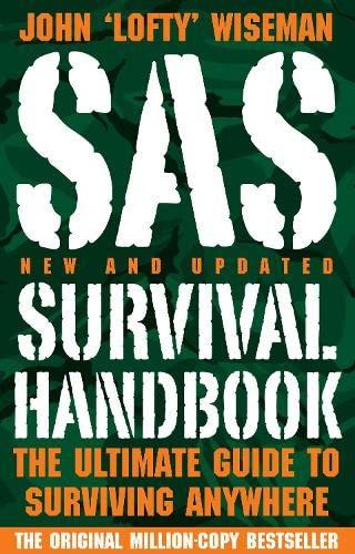 9780007274932: SAS Survival Handbook: The Ultimate Guide to Surviving Anywhere. John 'Lofty' Wiseman