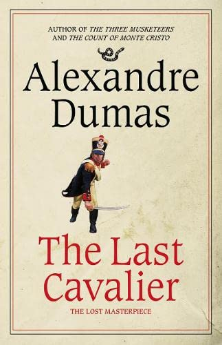 9780007274963: The Last Cavalier: Being the Adventures of Count Sainte-Hermine in the Age of Napoleon