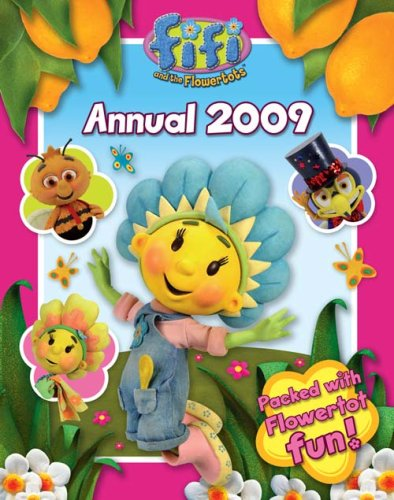 9780007275076: Fifi and the Flowertots - Annual