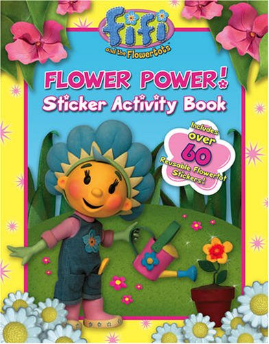 9780007275090: Fifi and the Flowertots - Flower Power!: Sticker Activity Book