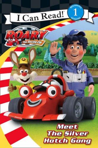 9780007275168: Roary the Racing Car - Meet the Silver Hatch Gang: I Can Read!