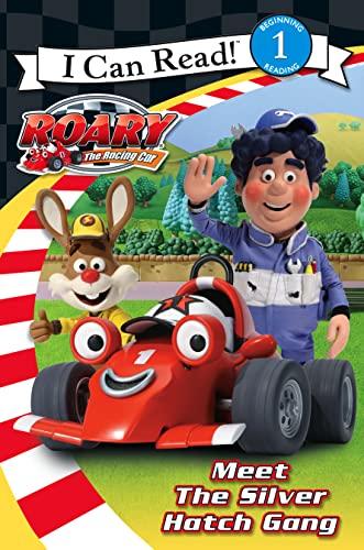 9780007275168: Meet the Silver Hatch Gang. (Roary the Racing Car)